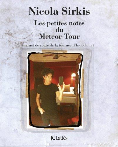 Les petites notes du Météor Tour par Nicola Sirkis