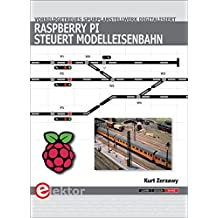 Raspberry Pi steuert Modelleisenbahn: Vorbildgetreues Spurplanstellwerk digitalisiert