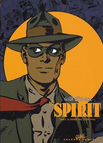Le Spirit, Tome 6 : 4 janvier 1942 / 3 mai 1942