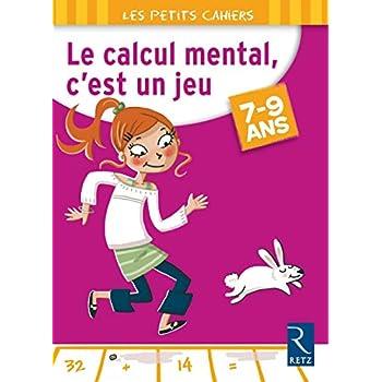 Le calcul mental, c'est un jeu