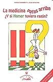 La medicina patas arriba. Y si Hamer tuviera razón?