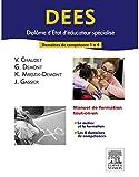 DEES - Diplôme d'Etat d'éducateur spécialisé: Domaines de compétences 1 à 4 (French Edition)
