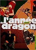 L'Année du dragon, tome 2