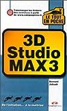 Telecharger Livres 3D Studio Max 3 (PDF,EPUB,MOBI) gratuits en Francaise