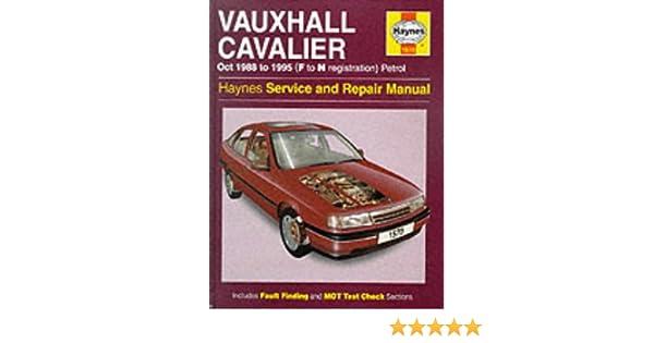 vauxhall cavalier petrol oct 88 95 haynes repair manual haynes rh amazon co uk vauxhall cavalier workshop manual vauxhall cavalier mk2 manual