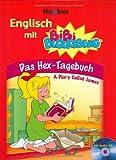 Englisch mit BiBi BLOCKSBERG: Das Hex-Tagebuch - A Diary Called James / Buch mit Audio-CD