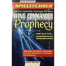 Spieleführer Wing Commander Prophecy