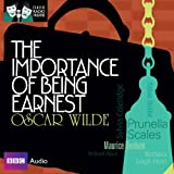Classic Radio Theatre: The Importance of Being Earnest (Dramatised)