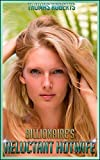 Billionaires Reluctant Hotwife: Book 1 of Tanias Sexy Hotwife Exploits (English Edition)