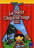 Le Petit Chaperon rouge mimé