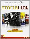 StoriaLink. Con atlante. Per le Scuole superiori. Con espansione online: 3