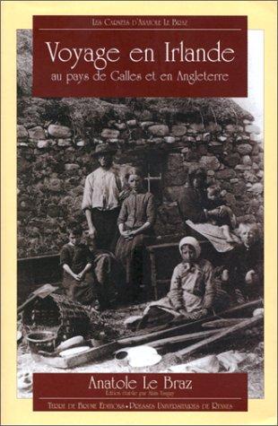 Les Carnets d'Anatole Le Braz : Voyage en Irlande, au pays de Galles et en Angleterre