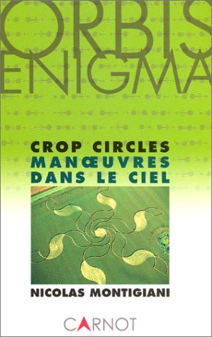 Crop Circles : Manoeuvres dans le ciel