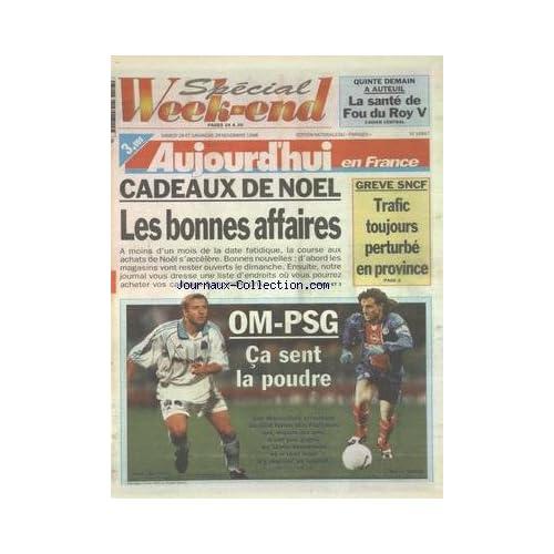 AUJOURD'HUI EN FRANCE [No 16867] du 28/11/1998 - LES CONFLITS SOCIAUX - LES SPORTS - FOOT AVEC OM ET PSG