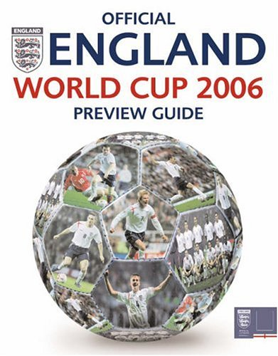 Official England World Cup 2006 Preview Guide