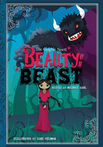 Beauty and the beast : the graphic novel