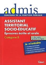 Concours assistant territorial socio-éducatif : Epreuves écrite et orale, Catégorie B