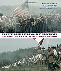 Battlefields of Honor: American Civil War Reenactors