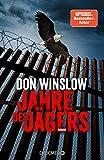 Image of Jahre des Jägers: Roman (Die Kartell-Saga, Band 3)