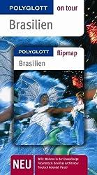 Brasilien - Buch mit flipmap: Polyglott on tour Reiseführer