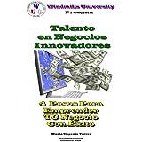 Talento en Negocios Innovadores (WIE nº 912)