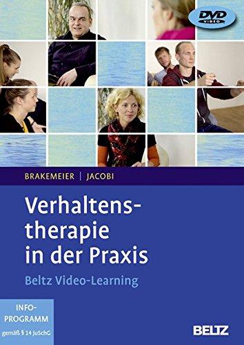 Verhaltenstherapie in der Praxis: Beltz Video-Learning, 3 DVDs mit 625 Minuten Laufzeit