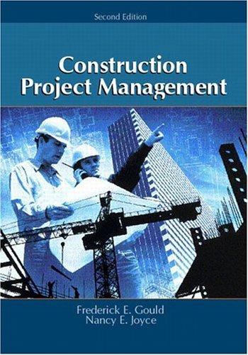 Construction Project Management di Frederick E. Gould
