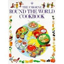 Round the World Cookbook (Usborne Round the World)
