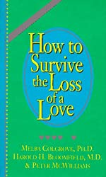 How to Survive the Loss of a Love