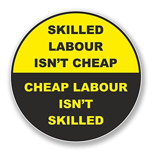 2-x-5cm-skilled-labor-isnt-cheap-hard-hat-vinyl-sticker-construction-gift-6566-5cm-wide-x-5cm-tall