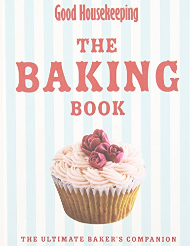 the-baking-book-the-ultimate-bakers-companion-good-housekeeping