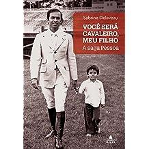 Você Será Cavaleiro, Meu Filho (Em Portuguese do Brasil)