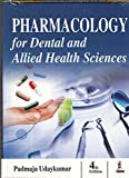 #4: Pharmacology For Dental And Allied Health Sciences
