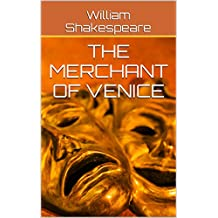 The Merchant of Venice (Annotated) (English Edition)