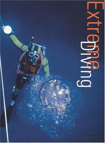 Extreme Diving: History, Techniques, Runs
