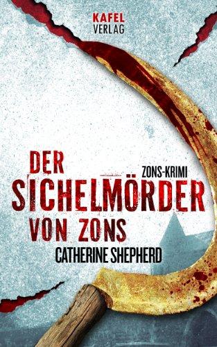 Buchseite und Rezensionen zu 'Der Sichelmörder von Zons. Thriller' von Catherine Shepherd