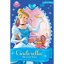 Disney Princess Cinderella: The Lost Tiara (Disney Princess Chapter Books)