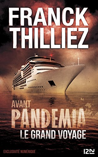 Avant Pandemia - Le grand voyage (French Edition)