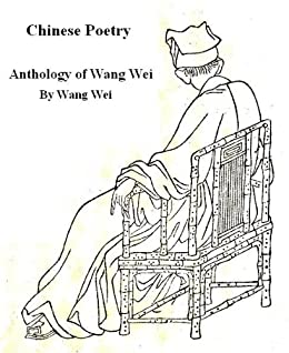 Chinese Poems, Anthology of Wang Wei by [Wang, Wei]