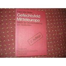Gefechtsfeld Mitteleuropa. Gefahr der Übertechnisierung von Streitkräften.