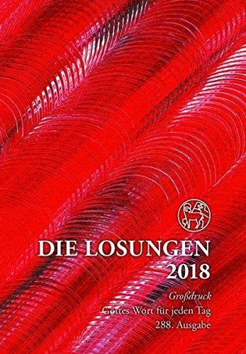 Die Losungen 2018. Deutschland / Losungen 2018: Geschenk-Grossdruckausgabe (Deutschland)