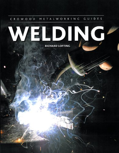 Welding (Crowood Metalworking Guides)