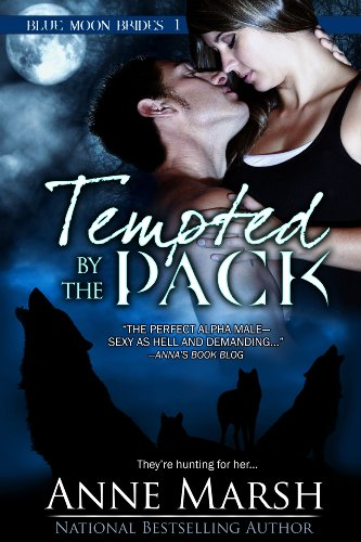 Tempted by the Pack: Blue Moon Brides, Book #1 (English Edition) von [Marsh, Anne]