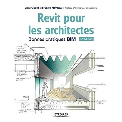 Revit pour les architectes. Bonnes pratiques BIM