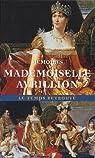 Mémoires sur la vie privée de Joséphine, sa famille et sa cour par Avrillion