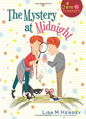 The Mystery at Midnight (Chime Travelers, Band 4)
