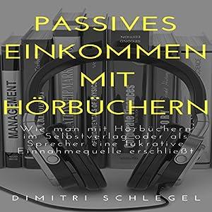 Passives Einkommen mit Hörbüchern: Online Geld Verdienen mit Dimitri 1