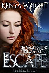 Escape (The Vampire King Trilogy Book 1)