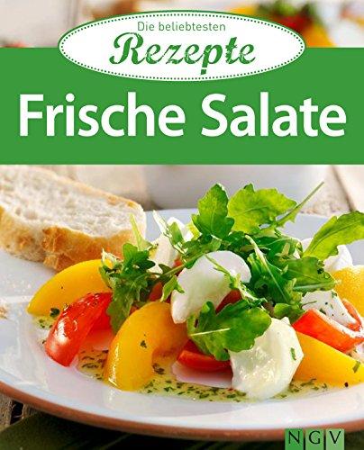Frische Salate: Die beliebtesten Rezepte