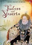 Tudors & Stuarts (Usborne History of Britain)